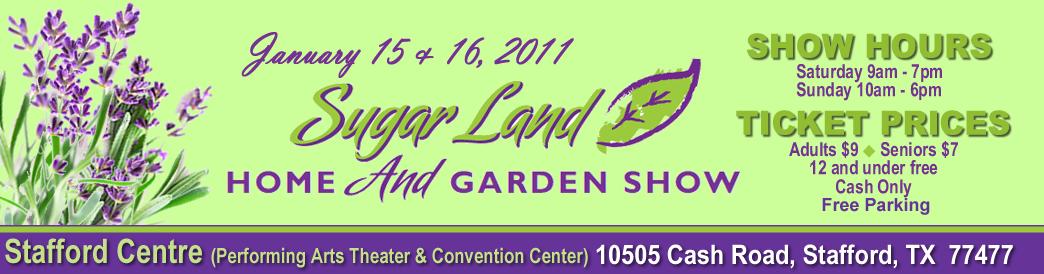 Sugar Land Home Garden Show